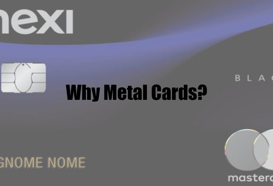Why Metal Cards?